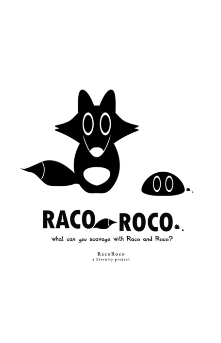 Raco Roco - An Eternity Project